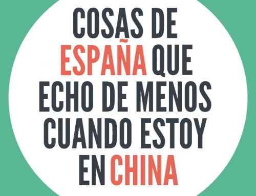 9 cosas de España que echo de menos cuando estoy en China